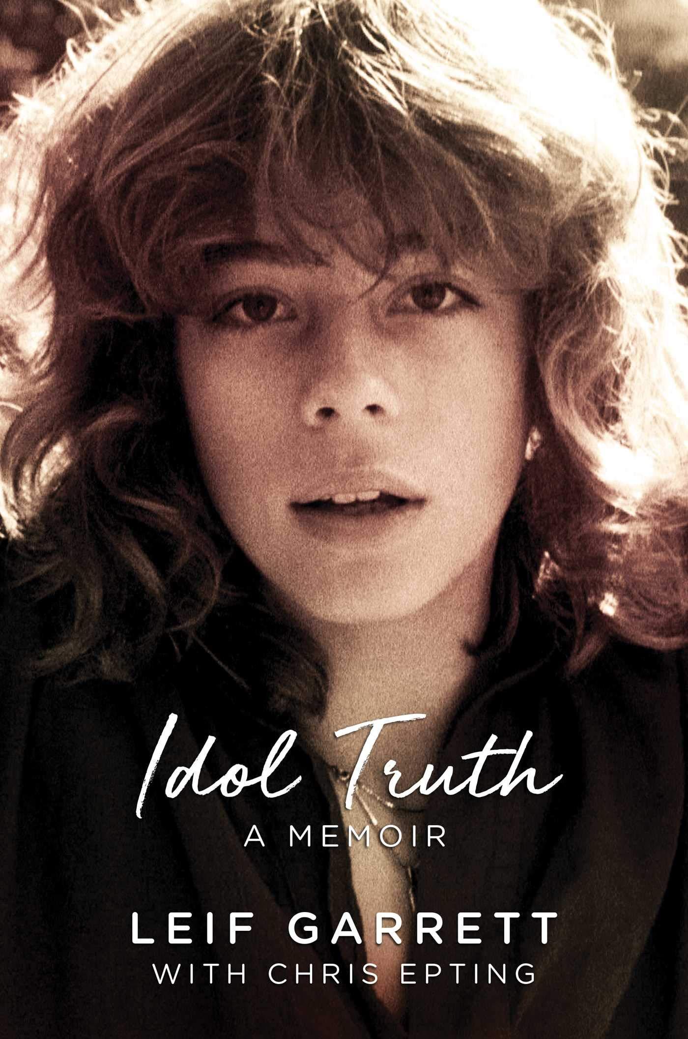 レイフ ギャレット_Idol Truth: A Memoir